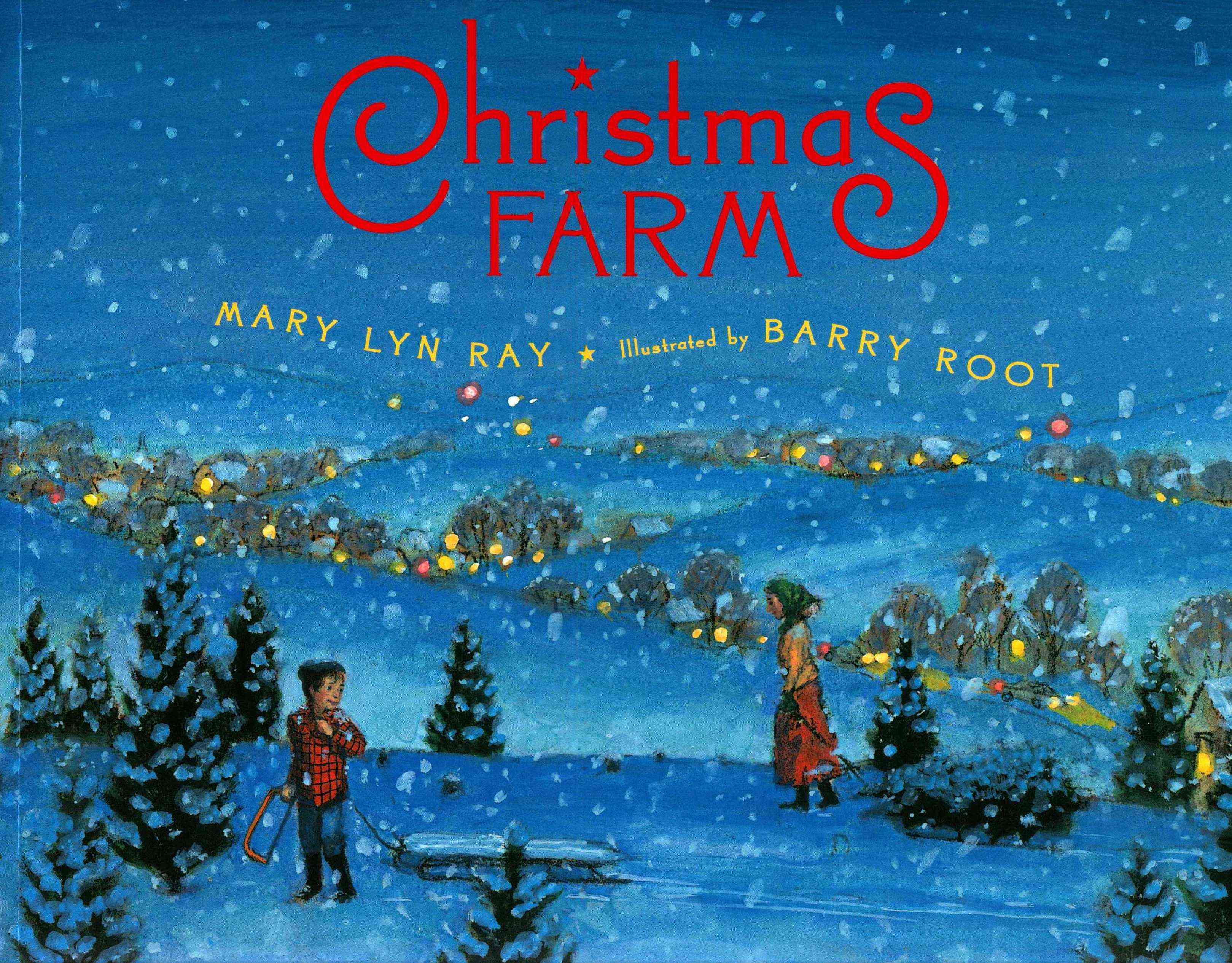 Christmas Farm By Ray, Mary Lyn/ Root, Barry (ILT)