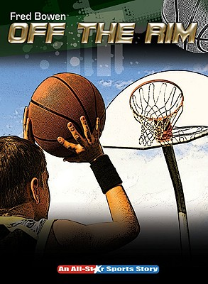 Off the Rim By Bowen, Fred