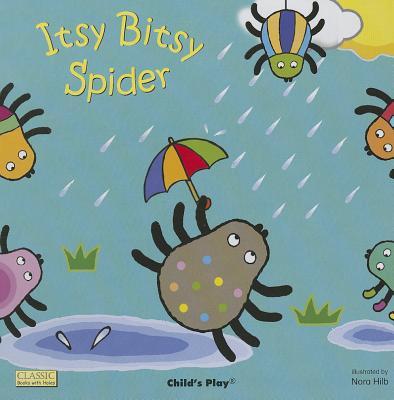 Itsy Bitsy Spider By Hilb, Nora (ILT)